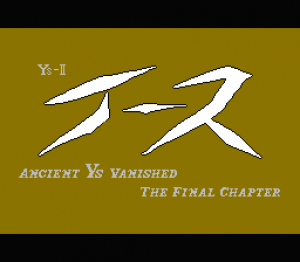Ys II: Ancient Ys Vanished - The Final Chapter